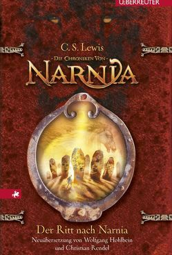 Der Ritt nach Narnia von Hohlbein,  Wolfgang, Lewis,  C. S.