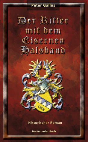 Der Ritter mit dem Eisernen Halsband von Flüggen,  Christiane, Gallus,  Peter