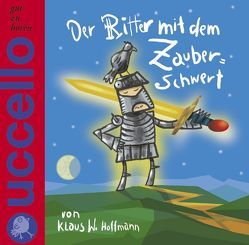 Der Ritter mit dem Zauberschwert von Hoffmann,  Klaus W.