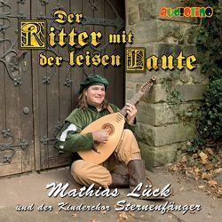 Der Ritter mit der leisen Laute von Lück,  Mathias