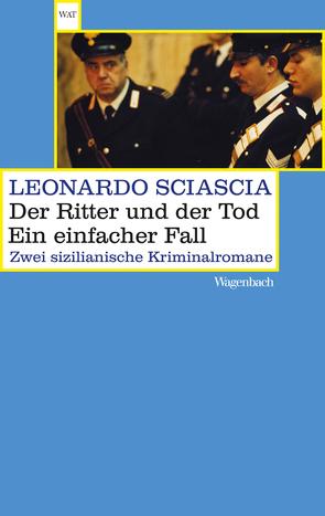 Der Ritter und der Tod. Ein einfacher Fall von Chotjewitz,  Peter O, Sciascia,  Leonardo