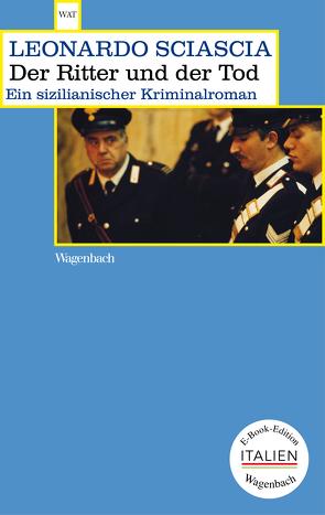 Der Ritter und der Tod von Chotjewitz,  Peter O, Sciascia,  Leonardo