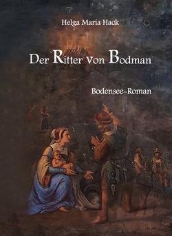 Der Ritter von Bodman von Hack,  Helga Maria