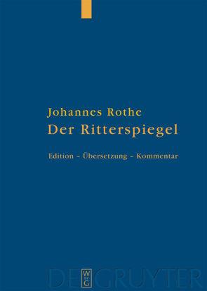 Der Ritterspiegel von Huber,  Christoph, Kalning,  Pamela, Rothe,  Johannes