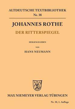Der Ritterspiegel von Neumann,  Hans, Rothe,  Johannes
