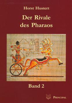 Der Rivale des Pharaos von Hustert,  Horst