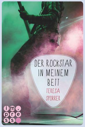 Der Rockstar in meinem Bett (Die Rockstar-Reihe 5) von Sporrer,  Teresa