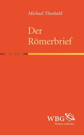 Der Römerbrief von Theobald,  Michael