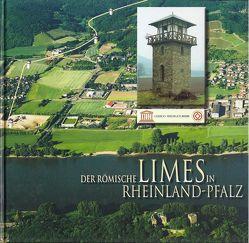 Der Römische Limes in Rheinland Pfalz von Jost,  Cliff A., Meinen,  Markus, Schmickler,  Andreas, Wegner,  Hans H