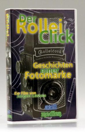 Der Rollei-Click von Lossau,  Jürgen