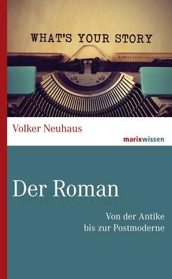 Der Roman von Neuhaus,  Volker