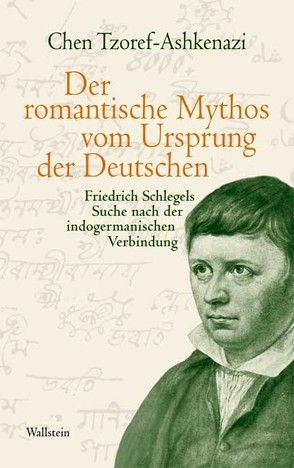 Der romantische Mythos vom Ursprung der Deutschen von Lemke,  Markus, Tzoref-Ashkenazi,  Chen