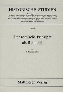 Der römische Prinzipat als Republik von Castritius,  Helmut