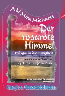 Der rosarote Himmel von Hoffmann,  Michael, Michaels,  Adi Mira