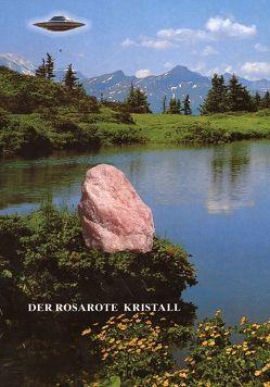 """Der rosarote Kristall von Meier,  """"Billy"""" Eduard Albert"""