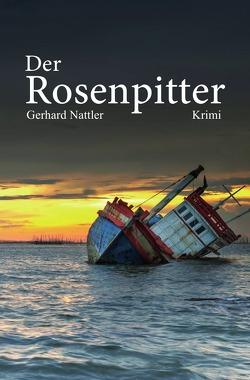 Der Rosenpitter von Nattler,  Gerhard