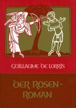 Der Rosenroman von Guillaume de Lorris, Krüger,  Manfred