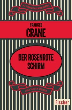 Der rosenrote Schirm von Crane,  Frances, Hertenstein,  Renate