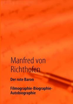 Der rote Baron von Richthofen,  Manfred von