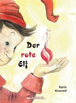 Der rote Elf von Kronreif,  Karin