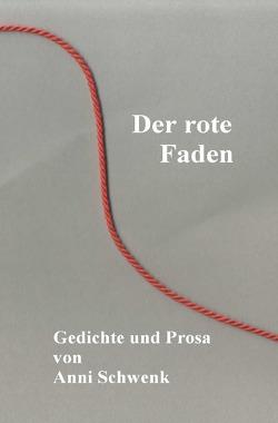 Der rote Faden von Schwenk,  Anni