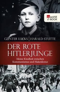 Der rote Hitlerjunge von Lucks,  Günter, Stutte,  Harald