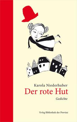 Der rote Hut von Niederhuber,  Karola, Sommer,  Eleanor