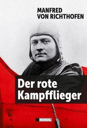 Der rote Kampfflieger von Richthofen,  Manfred von