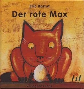 Der rote Max von Battut,  Éric