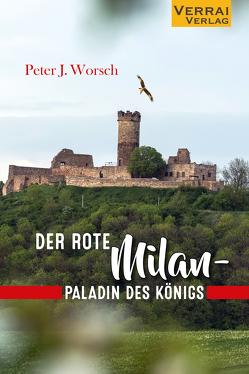 Der rote Milan – Paladin des Königs von Worsch,  Peter