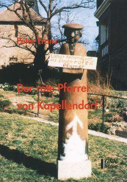 Der rote Pfarrer von Kapellendorf von Franz,  Peter