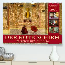 DER ROTE SCHIRM – Im Reich des Buddha (Premium, hochwertiger DIN A2 Wandkalender 2020, Kunstdruck in Hochglanz) von Weigt Photography,  Mario