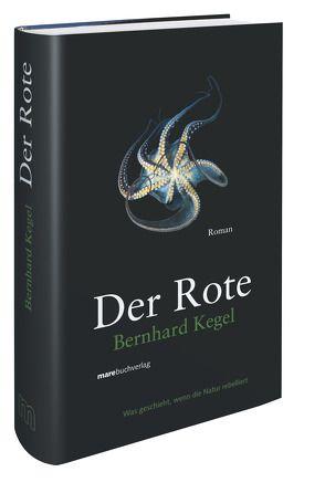 Der Rote von Kegel,  Bernhard