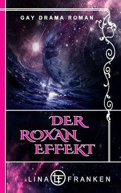 Der Roxan-Effekt von Franken,  Lina