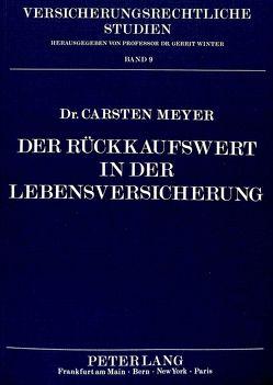 Der Rückkaufswert in der Lebensversicherung von Meyer,  Carsten
