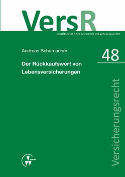 Der Rückkaufswert von Lebensversicherungen von Lorenz,  Egon, Schumacher,  Andreas