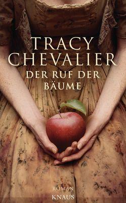 Der Ruf der Bäume von Chevalier,  Tracy, Gräbener-Müller,  Juliane