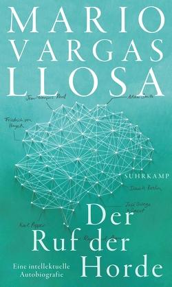 Der Ruf der Horde von Brovot,  Thomas, Vargas Llosa,  Mario