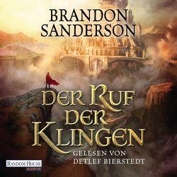 Der Ruf der Klingen von Bierstedt,  Detlef, Sanderson,  Brandon, Siefener,  Michael