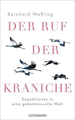 Der Ruf der Kraniche von Weßling,  Bernhard