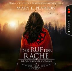 Der Ruf der Rache von Artajo,  Maximilian, Jokhosha,  Nora, Krug,  Michael, Pearson,  Mary E.