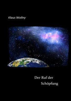 Der Ruf der Schöpfung von Wollny,  Klaus