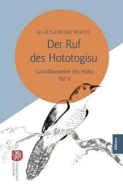 Der Ruf des Hototogisu von Wirth,  Klaus-Dieter