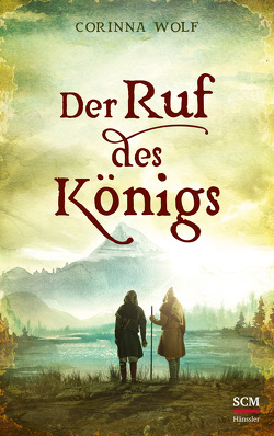 Der Ruf des Königs von Wolf,  Corinna