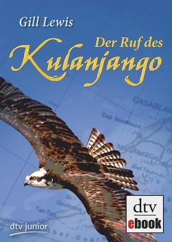 Der Ruf des Kulanjango von Lewis,  Gill, Seuß,  Siggi