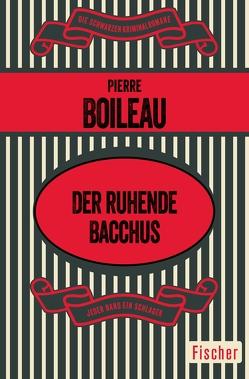 Der ruhende Bacchus von Boileau,  Pierre, Sander,  Ernst