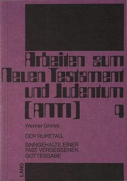 Der Ruhetag von Grimm,  Werner
