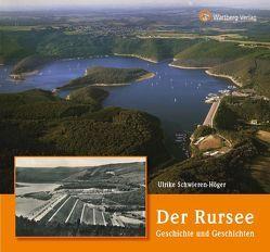Der Rursee – Geschichte und Geschichten von Schwieren-Höger,  Ulrike
