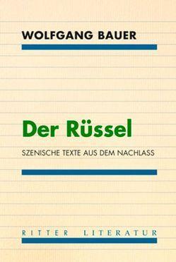 Der Rüssel. von Antonic,  Thomas, Bauer,  Wolfgang