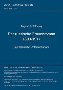Der russische Frauenroman 1890-1917 von Antalovsky,  Tatjana